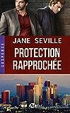 Protection rapprochée