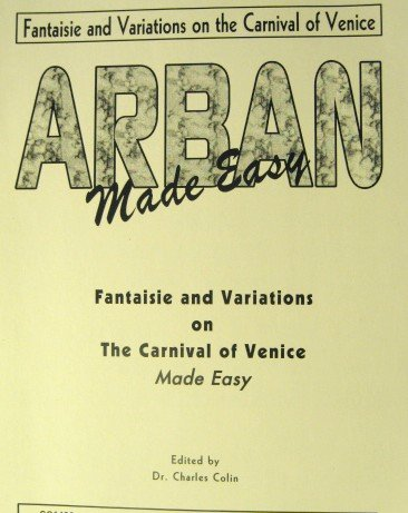 Fantaisie and Variations on The Carnival of Venice Made Easy for Trumpet and Piano