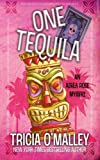 One Tequila: an Althea Rose Mystery by  Tricia O'Malley in stock, buy online here