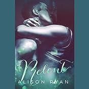 Relent | Alison Ryan