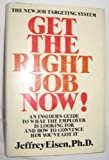 img - for Get the right job now! book / textbook / text book