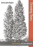 Drawing Trees, Denis John-Naylor, 1844489795