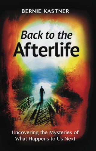 Back to the Afterlife: Uncovering the Mysteries of What Happens to Us Next