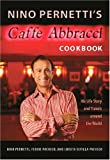 img - for Nino Pernetti's Caff  Abbracci Cookbook: His Life Story and Travels around the World book / textbook / text book