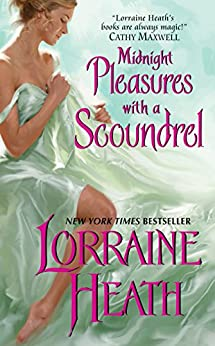 Midnight Pleasures With a Scoundrel (Scoundrels of St. James Book 4) by [Heath, Lorraine]