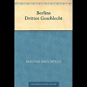 Berlins Drittes Geschlecht (German Edition)