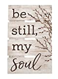 Cheap P. GRAHAM DUNN Be Still My Soul Whitewash 10 x 15.5 Wood Skid Pallet Wall Plaque Sign
