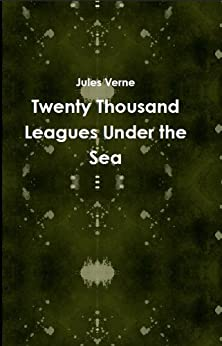 20,000 Leagues Under the Sea (Annotated) by [Verne, Jules]