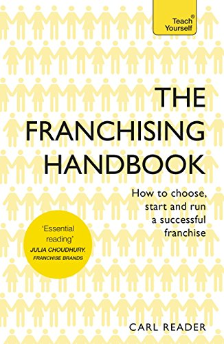 Download PDF The The Franchising Handbook - How to Choose, Start and Run a Successful Franchise