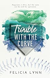 Trouble with the Curve (Learning Curve) (Volume 2)