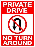 Private Drive No Turn Around Sign 9x12 Metal Aluminum Driveway, Property, No parking, No Turns, Red