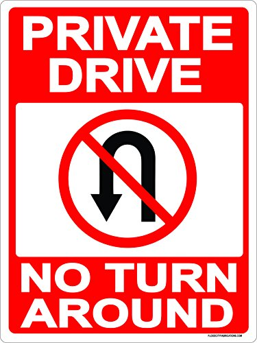 Private Drive No Turn Around Sign 9x12 Metal Aluminum Driveway, Property, No parking, No Turns, Red by Flood City Fabrications