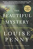 The Beautiful Mystery: A Chief Inspector Gamache Novel by  Louise Penny in stock, buy online here
