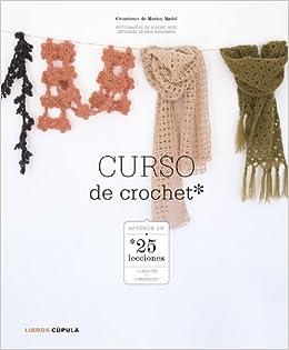Curso de crochet: Aprender en 25 lecciones Manualidades ...