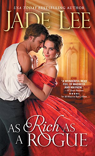 As Rich as a Rogue (Rakes and Rogues Book 3) by [Lee, Jade]