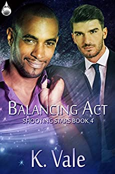 Balancing Act (Shooting Stars Book 4) by [Vale, K.]
