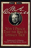 img - for Why I Preach That the Bible Is Literally True book / textbook / text book