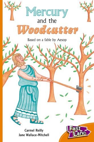 Mercury and The Woodcutter Fast Lane Orange Fiction