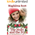 The Holly and the Ivy: Series Prequel (The McClains of Legend, Tennessee Book 7)