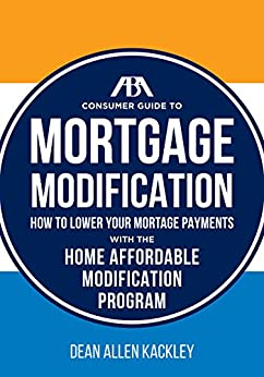 The aba consumer guide to mortgage modifications how to Home affordable modification program