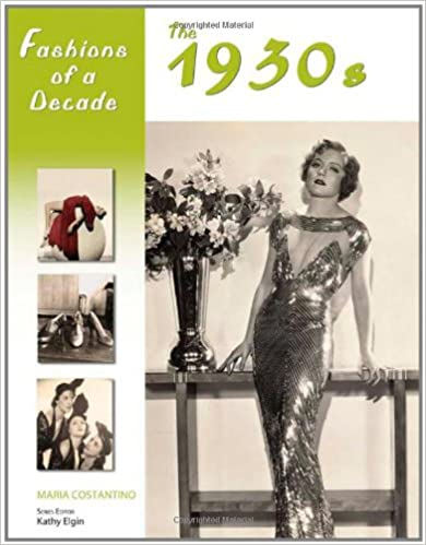 1930s Fashion Books, 30s Fashion History Fashions of a Decade: The 1930s  AT vintagedancer.com