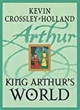 img - for King Arthur's World book / textbook / text book