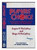 Players' Choice, Eugene V. McCaffrey and Roger A. McCaffrey, 0816013624