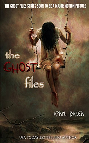 The Ghost Files (The Ghost Files (Book 1))
