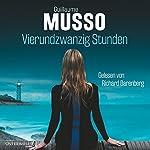 Vierundzwanzig Stunden | Guillaume Musso
