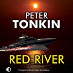 The Red River: A Richard Mariner Adventure, Book 23 | Peter Tonkin