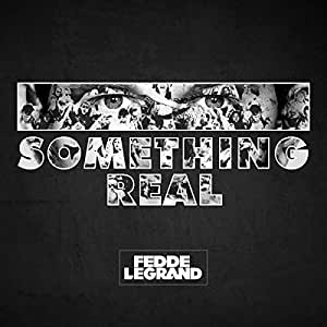 Something Is Real