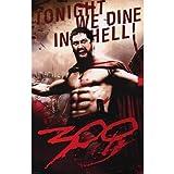 (24x36) 300 Movie Leonidas, Tonight We Dine in Hell! Poster Print