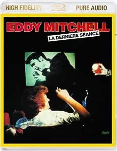 Eddy Mitchell La Derniere Seance Amazon Com Music