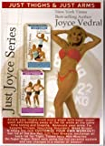 Joyce Vedral: Just Thighs and Just Arms Fat Burning Workout