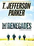 The Renegades (Thorndike Press Large Print Basic Series)