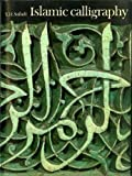 img - for Islamic Calligraphy by Yasin Hamid Safadi (1978-10-23) book / textbook / text book
