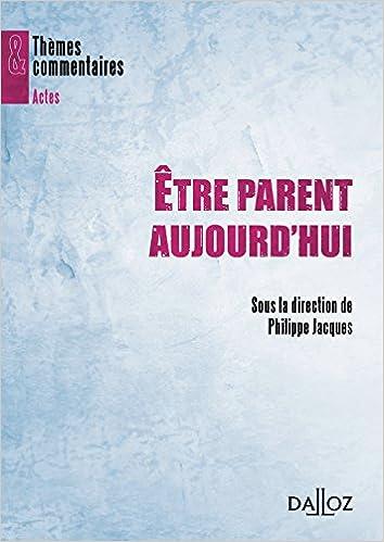 Être parent aujourd'hui: Thèmes et commentaires pdf