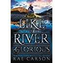 Like a River Glorious (Gold Seer Trilogy)