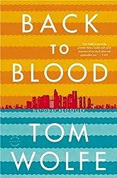 Back to Blood: A Novel
