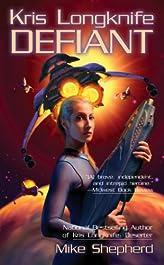 Kris Longknife: Defiant (Kris Longknife Series Book 3)