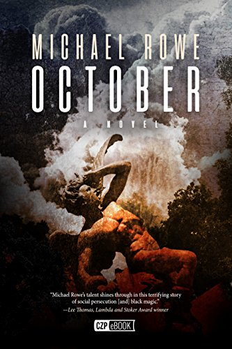 October by [Rowe, Michael]