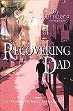Recovering Dad: A Bianca Balducci Mystery (Bianca Balducci Mysteries)