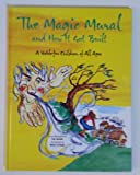 img - for The Magic Mural and How It Got Built: a fable for children of all ages book / textbook / text book