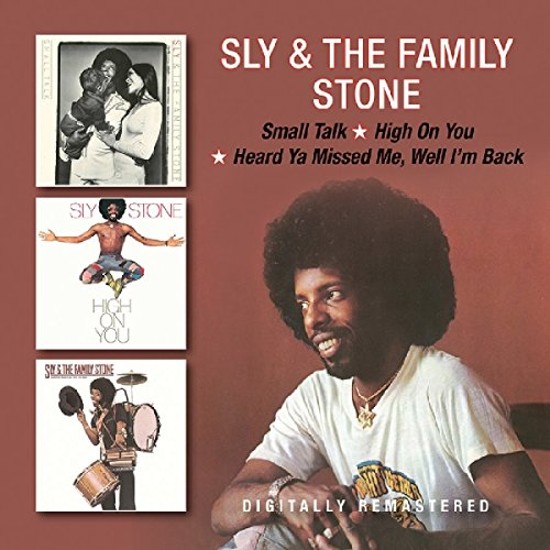 Small Talk / High On You / Heard Ya Missed Me (Sly & The Family Stone Small Talk)