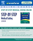 Step-by-Step Medical Coding 2008, Buck, Carol J., 1416055398
