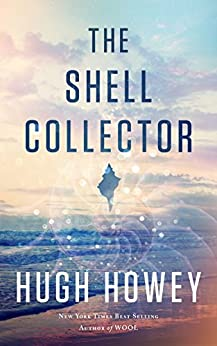 The Shell Collector by [Howey, Hugh]