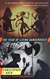 The Year of Living Dangerously, Christopher Koch, 0140065350