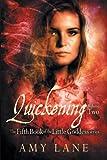 Quickening, Vol. 2 (Little Goddess)