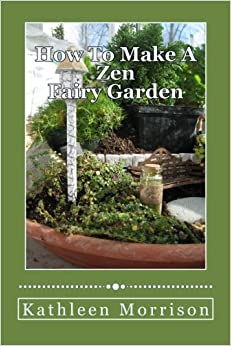 Book How To Make A Zen Fairy Garden
