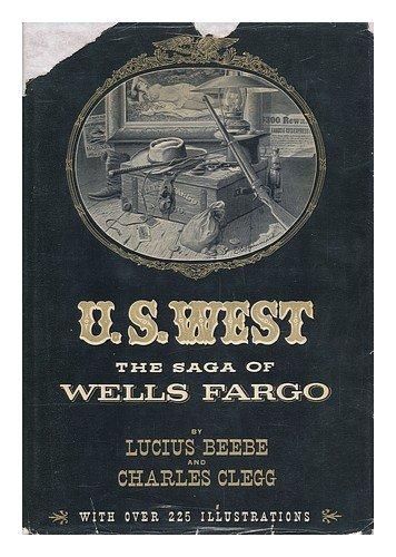 us-west-the-saga-of-wells-fargo